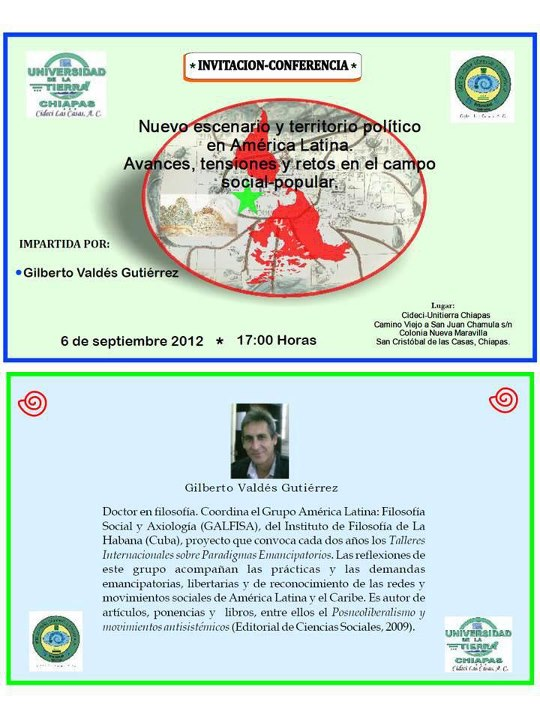 Conferencia de Gilberto Valdés del Instituto de Filosofía de La Habana, 6 de septiembre 2012 a las 5 pm en CIDECI. Transmisión en vivo por komanilel.org VIDEOS DE LA TRANSMISIÓN […]