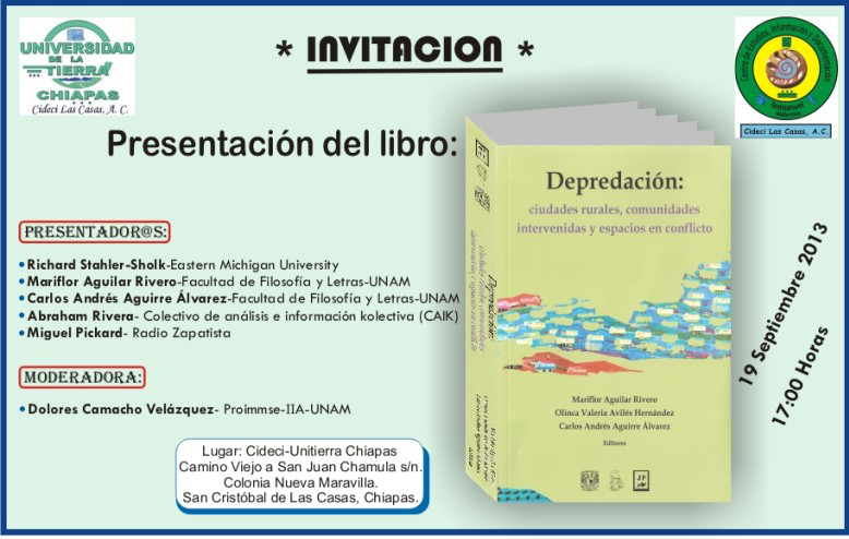 19 de septiembre de 2013, 17:00hrs CIDECI-UniTierra Chiapas Checa la grabación de la transmisión: Video streaming by Ustream PRESENTADORES: * Richard Stahler-Sholk- Eastern Michigan University * Mariflor Aguilar Rivero – […]